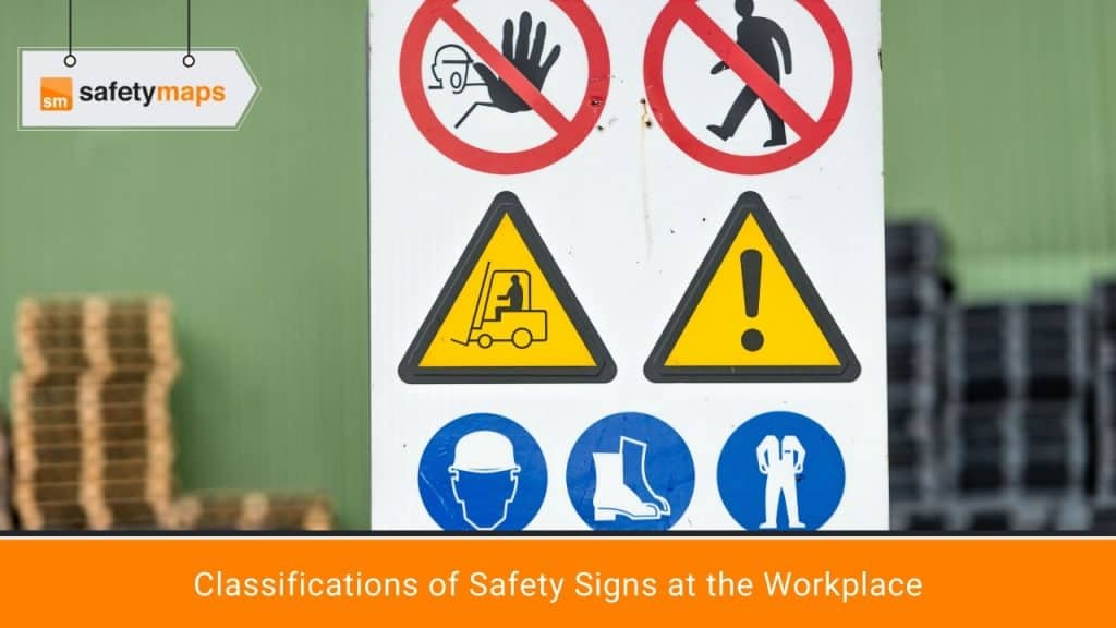 Classifications of Safety Signs at the Workplace
