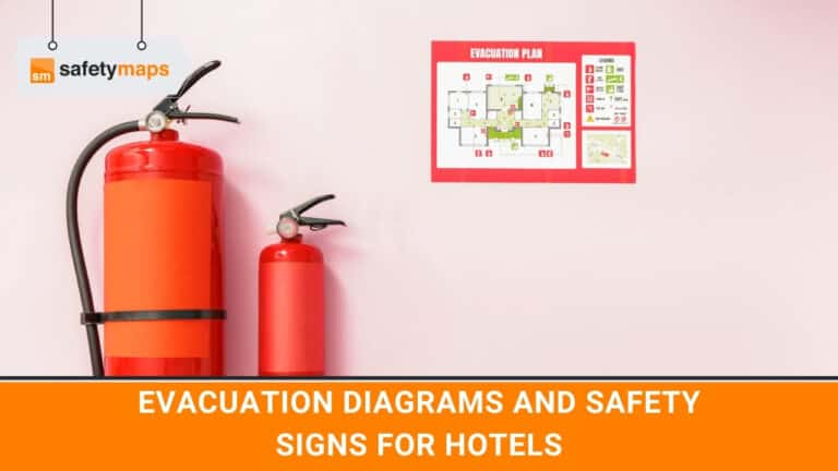 EVACUATION DIAGRAMS AND SAFETY SIGNS FOR HOTELS