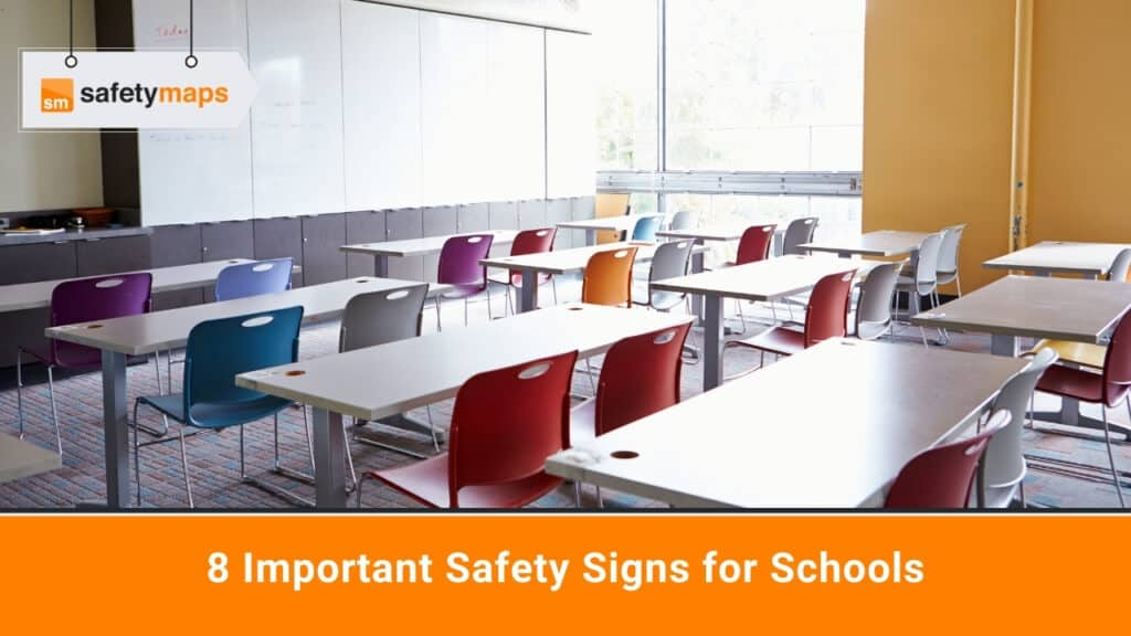 8 Important Safety Signs for Schools