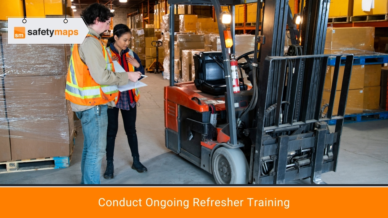 Conduct Ongoing Refresher Training