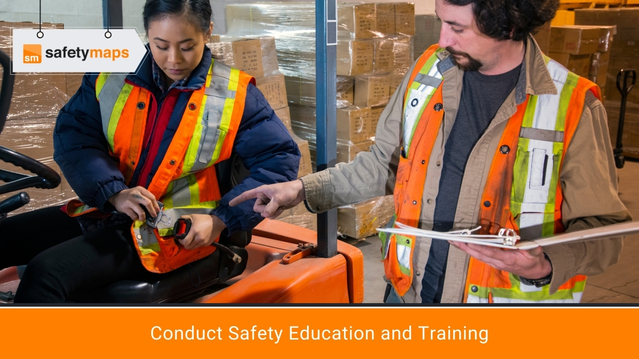 Conduct Safety Education and Training