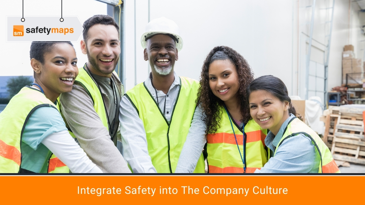 Integrate Safety into The Company Culture